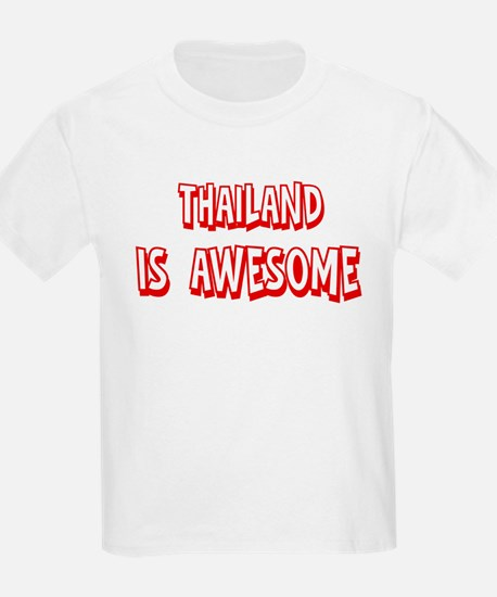 Thailand is awesome T-Shirt