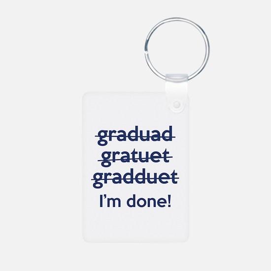 I'm Done! Keychains