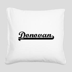 Donovan Classic Retro Name De Square Canvas Pillow