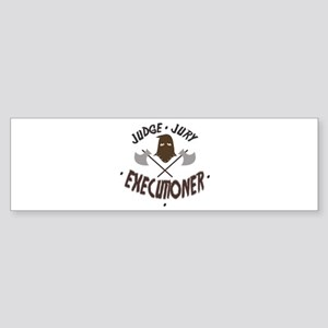 Executioner Bumper Sticker