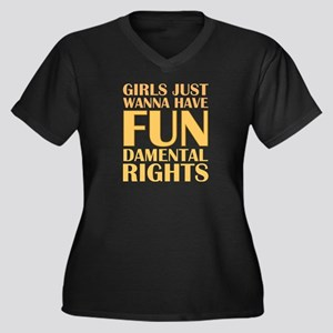 Girls Just Wanna Have Fun Women's Plus Size V-Neck