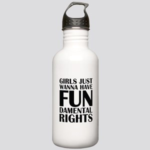 Girls Just Wanna Have Fun Stainless Water Bottle 1