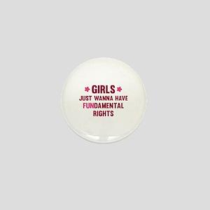 Girls Just Wanna Have Fun Mini Button