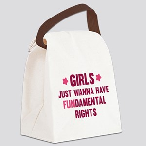 Girls Just Wanna Have Fun Canvas Lunch Bag