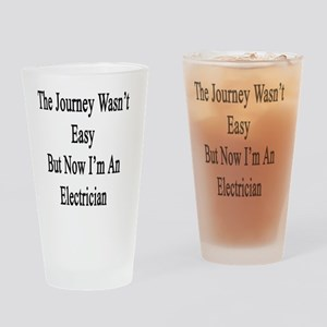 The Journey Wasn't Easy But Now I'm Drinking Glass