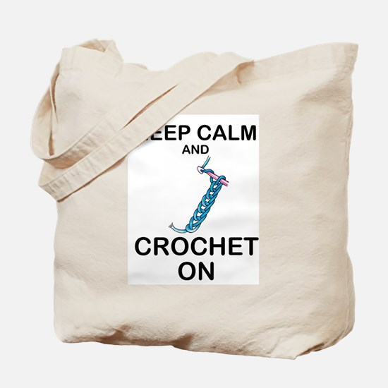 CROCHET - KEEP CALM AND CROCHET ON Tote Bag