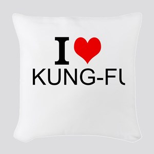 I Love Kung Fu Woven Throw Pillow