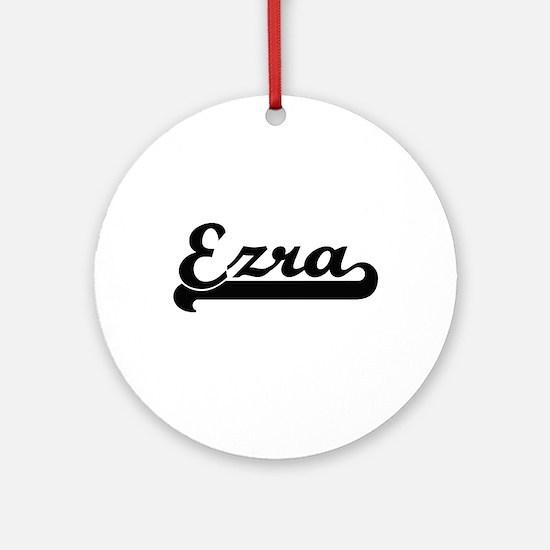Ezra Classic Retro Name Design Ornament (Round)