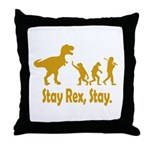Stay Rex Stay Throw Pillow