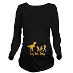 Stay Rex Stay Long Sleeve Maternity T-Shirt
