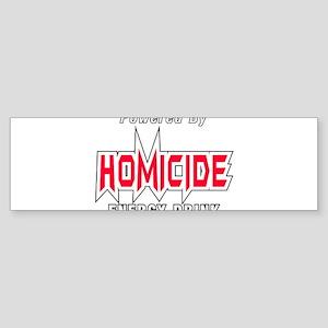 Homicide Energy Drink Silicon Valley Bumper Sticke