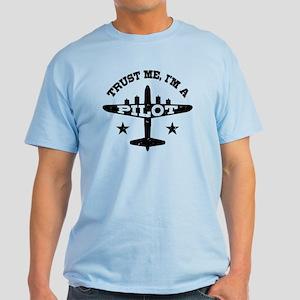 Trust Me I'm A Pilot Light T-Shirt