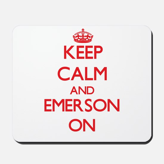 Keep Calm and Emerson ON Mousepad