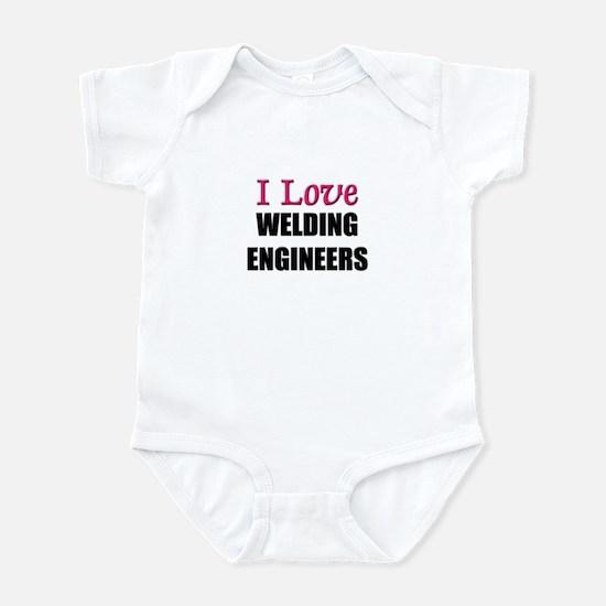 I Love WELDING ENGINEERS Infant Bodysuit