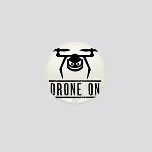 Drone On Mini Button