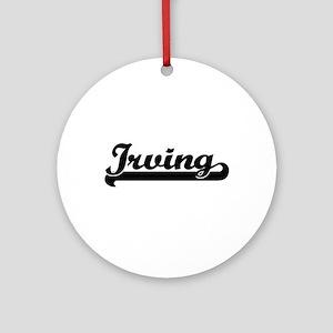Irving Classic Retro Name Design Ornament (Round)