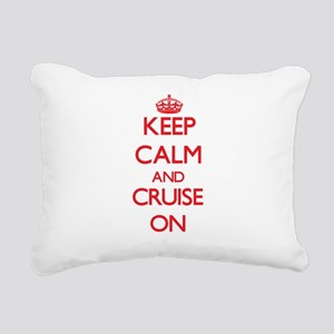 Keep Calm and Cruise ON Rectangular Canvas Pillow