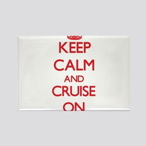 Keep Calm and Cruise ON Magnets