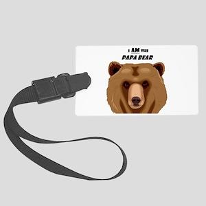 I Am the Papa Bear Large Luggage Tag