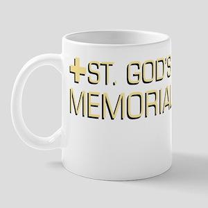 St. God's Memorial Hospital Mug