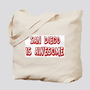 San Diego is awesome Tote Bag