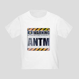 Warning: ANTM Infant/Toddler T-Shirt