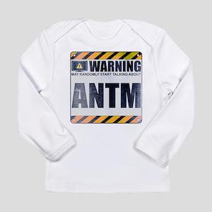 Warning: ANTM Long Sleeve Infant T-Shirt
