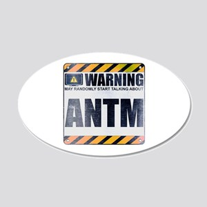 Warning: ANTM 22x14 Oval Wall Peel