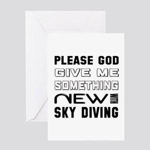 Please God Give Me Something New Wit Greeting Card