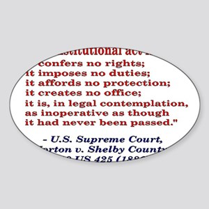 Unconstitutional Laws Sticker (Oval)