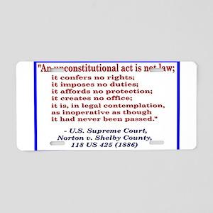Unconstitutional Laws Aluminum License Plate