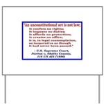 Unconstitutional Laws Yard Sign
