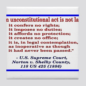 Unconstitutional Laws Tile Coaster