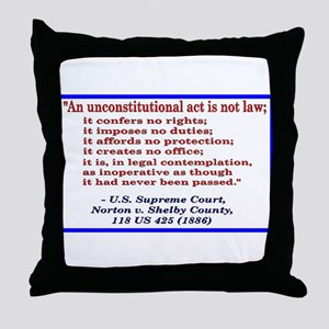 Unconstitutional Laws Throw Pillow