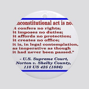 Unconstitutional Laws Ornament (Round)