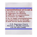 Unconstitutional Laws Throw Blanket