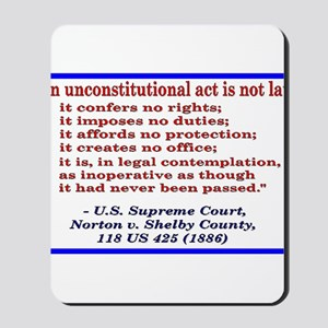 Unconstitutional Laws Mousepad