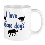 I Love Rescue Dogs Mug