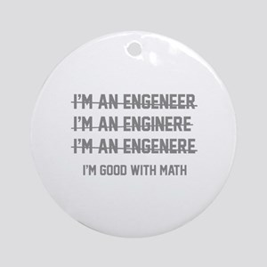 I'm Good With Math Ornament (Round)