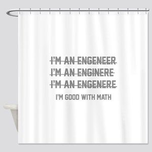 I'm Good With Math Shower Curtain