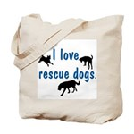 I Love Rescue Dogs Tote Bag