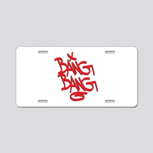 Bang Bang Aluminum License Plate