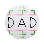 dad holiday Ornament (Round)