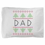 dad holiday Pillow Sham