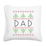 dad holiday Square Canvas Pillow