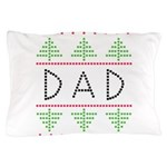 dad holiday Pillow Case