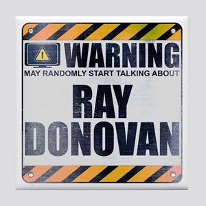 Warning: Ray Donovan Tile Coaster