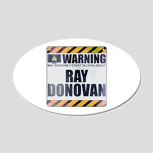 Warning: Ray Donovan 22x14 Oval Wall Peel