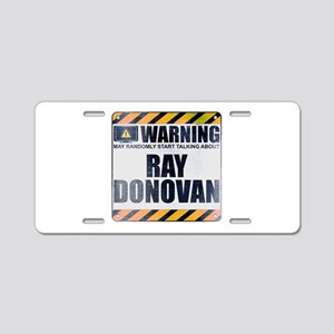 Warning: Ray Donovan Aluminum License Plate