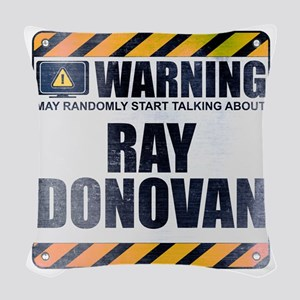 Warning: Ray Donovan Woven Throw Pillow